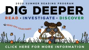 Yolo County Library 2020 Summer Reading Program Click here for more information