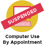 Computer Use by Appointment - Suspended