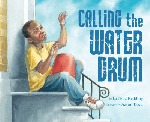 """""""Calling the Water Drum"""" by LaTisha Redding. Image: African boy sitting on doorsteps with a red gallon drum turned upside down in his lap. His arms are raised as if about to play the bucket like a hand-drum."""